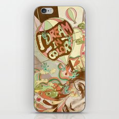 I dream in color iPhone & iPod Skin