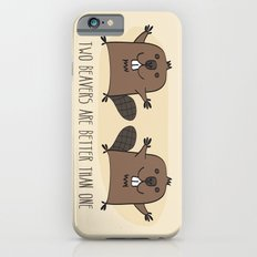 Two Beavers Are Better Than One iPhone 6s Slim Case