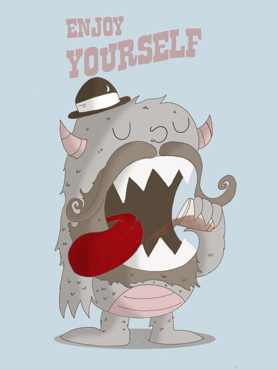 Enjoy Yourself Art Print