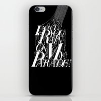 Don't You Rain On My Parade! iPhone & iPod Skin
