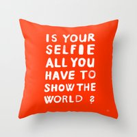 YOUR SELFIE Throw Pillow