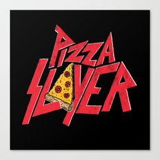 Pizza Slayer Canvas Print