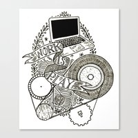 Work Is Play Canvas Print