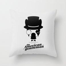 Boston Terrier: The American Gentleman. Throw Pillow