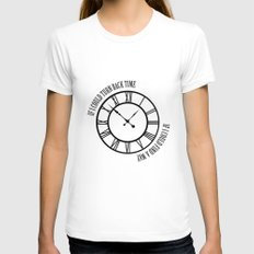 If I Could Turn Back Time... Womens Fitted Tee White SMALL
