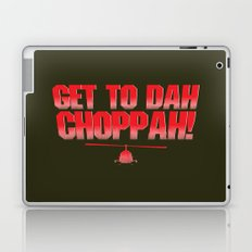 Get To Dah Choppah! Laptop & iPad Skin