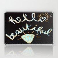 Hello, beautiful! Laptop & iPad Skin