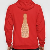 Champagne Than Real Pain Hoody