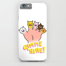 Cat Fingers - gimme 9! Slim Case iPhone 6s