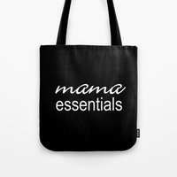 Mama Essentials (black with white) Tote Bag