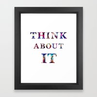 Space: Think About It Framed Art Print