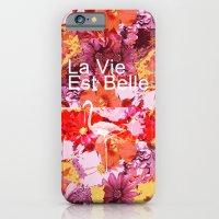 La Vie Est Belle iPhone 6 Slim Case