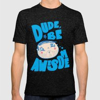 Dude Be Awesome Mens Fitted Tee Tri-Black SMALL