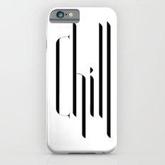 chill Slim Case iPhone 6s