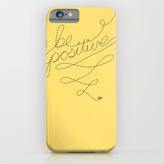 Be Positive iPhone & iPod Case