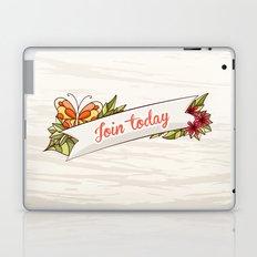 Join Today! Laptop & iPad Skin