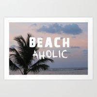 BEACHaholic Art Print