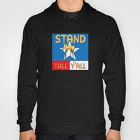Stand Tall Y'all Hoody
