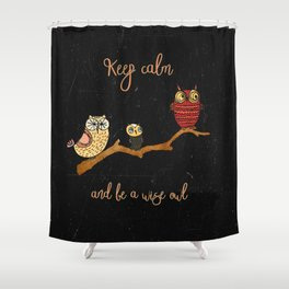 Shower Curtain - Keep calm and be a wise owl - Better HOME