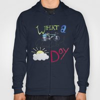 What a Wonderful Day Hoody
