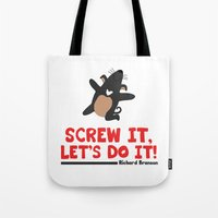 Screw it, Let's do it! Tote Bag