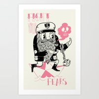 Fight Your Fears Art Print
