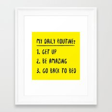 My Daily Routine Framed Art Print