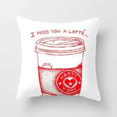 I miss you a latte Throw Pillow