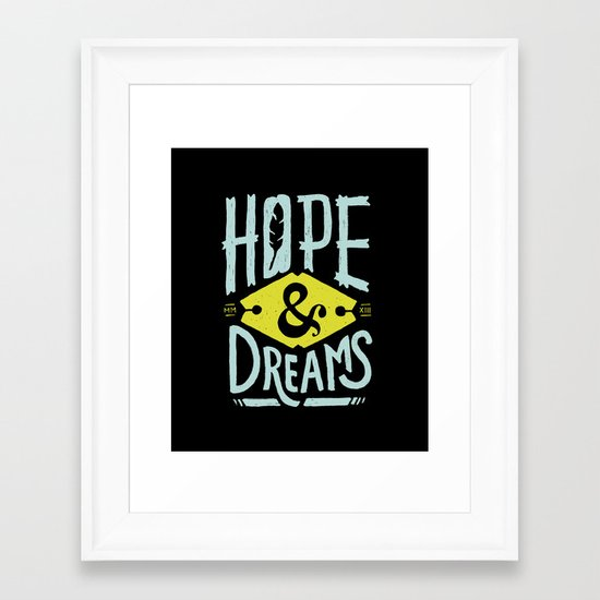 Hope and Dreams Framed Art Print