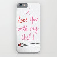Love you with my Art iPhone 6 Slim Case