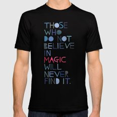 Believe in magic... SMALL Black Mens Fitted Tee