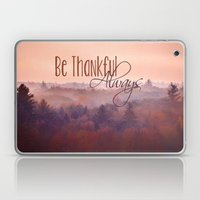 Give Thanks Always - Aut… Laptop & iPad Skin