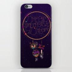 Dream Impossible Dreams iPhone & iPod Skin