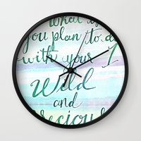 Wild & Precious Life Quote Hand Lettered Wall Clock