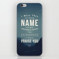 I Will Tell Of Your Name iPhone & iPod Skin