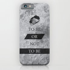 To Be or Not To BE Shakespeare Quotes Slim Case iPhone 6s