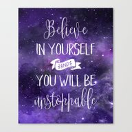 Believe In Yourself Quot… Canvas Print