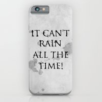 It Can't Rain All The Time. iPhone 6 Slim Case