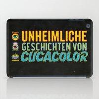 UNHEIMLICHE GESCHICHTEN VON CUCACOLOR iPad Case