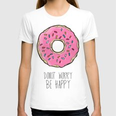 DONUT WORRY BE HAPPY Womens Fitted Tee White SMALL