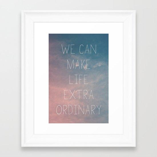 Extraordinary I Framed Art Print