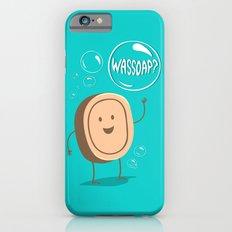 Wassoap?  iPhone 6 Slim Case