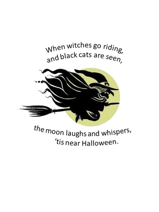 When Witches Are Riding Tis Near Halloween  Art Print