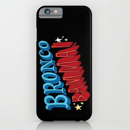 Bronco Bamma! iPhone & iPod Case