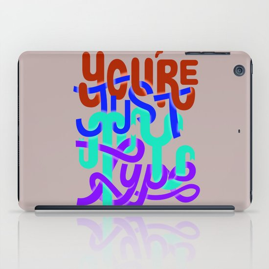 You're just my type iPad Case