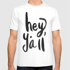 Hey Y'all brushed lettering SMALL White Mens Fitted Tee