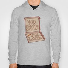YOU SNOOZE YOU LOSE Hoody