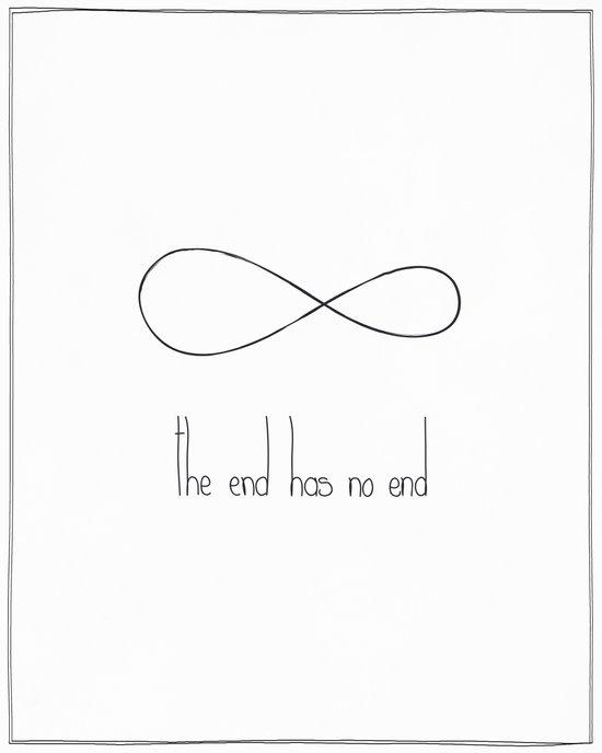 The end has no end Art Print