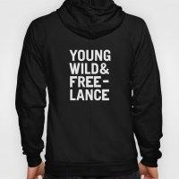 YOUNG WILD & FREELANCE Hoody