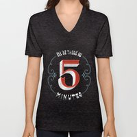 I'll Be There in 5 Minutes Unisex V-Neck